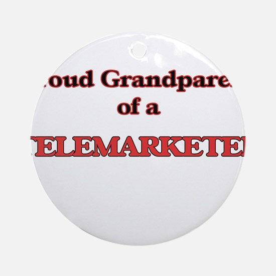 Proud Grandparent of a Telemarketer Round Ornament