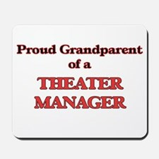 Proud Grandparent of a Theater Manager Mousepad