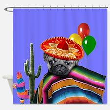 Birthday Mexican Pug Dog Shower Curtain