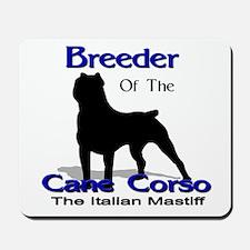 Cane Corso Breeder Mousepad