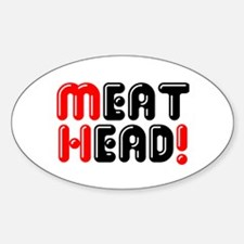 MEATHEAD! Decal
