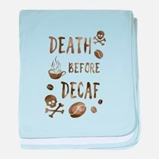 death before decaf baby blanket