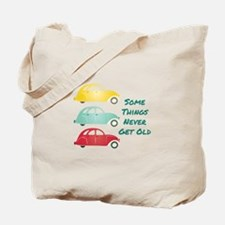 Never Get Old Tote Bag