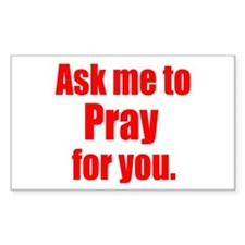 Ask Me to Pray for You Rectangle Decal