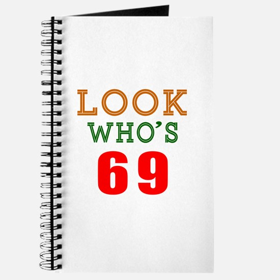 Look Who's 69 Journal