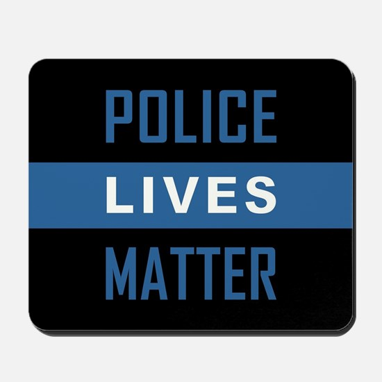 POLICE LIVES MATTER Mousepad