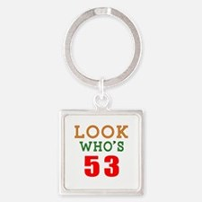 Look Who's 53 Square Keychain