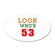 Look Who's 53 Wall Decal