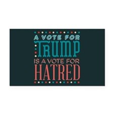 Trump a Vote for Hatred Rectangle Car Magnet