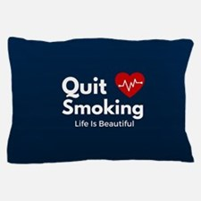 Quit Smoking Pillow Case
