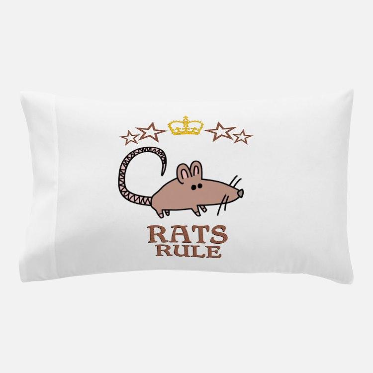 Rats Rule Pillow Case
