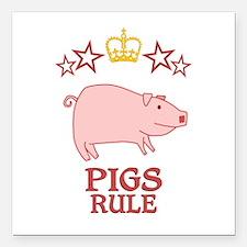 "Pigs Rule Square Car Magnet 3"" x 3"""
