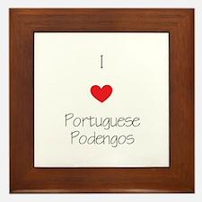 I love Portuguese Podengos Framed Tile