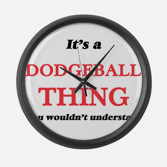 It's a Dodgeball thing, you w Large Wall Clock