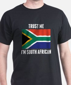Trust Me I'm South African T-Shirt