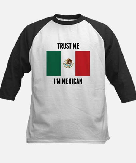 Trust Me I'm Mexican Baseball Jersey