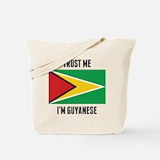Trust Me I'm Guyanese Tote Bag