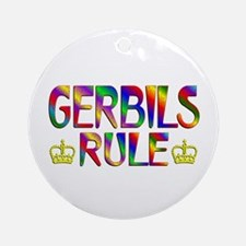 Gerbils Rule Round Ornament