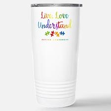 Live Love Understand Travel Mug