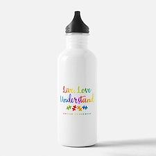 Live Love Understand Water Bottle