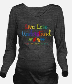 Live Love Understand Long Sleeve Maternity T-Shirt