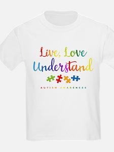 Live Love Understand T-Shirt