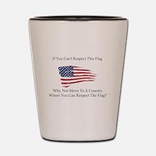 Respect The Flag Shot Glass