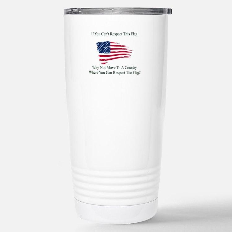 Respect The Flag Stainless Steel Travel Mug