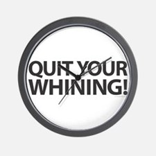 Quit Whining! Wall Clock