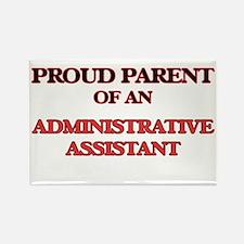 Proud Parent of a Administrative Assistant Magnets