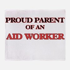 Proud Parent of a Aid Worker Throw Blanket