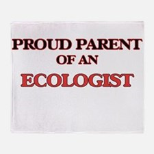 Proud Parent of a Ecologist Throw Blanket