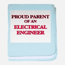 Proud Parent of a Electrical Engineer baby blanket