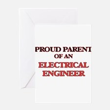 Proud Parent of a Electrical Engine Greeting Cards