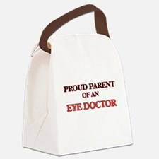 Proud Parent of a Eye Doctor Canvas Lunch Bag