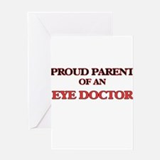 Proud Parent of a Eye Doctor Greeting Cards