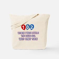 102 year old dead sea designs Tote Bag
