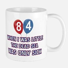 84 year old dead sea designs Mug
