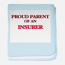 Proud Parent of a Insurer baby blanket