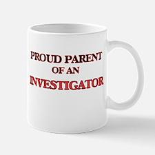 Proud Parent of a Investigator Mugs