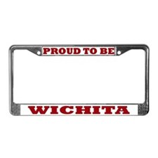 Proud to Be Wichita License Plate Frame