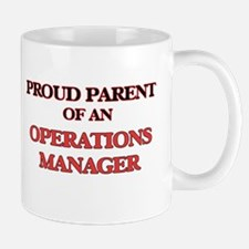 Proud Parent of a Operations Manager Mugs