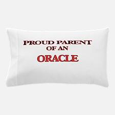 Proud Parent of a Oracle Pillow Case