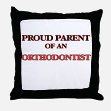 Proud Parent of a Orthodontist Throw Pillow