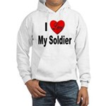 I Love My Soldier (Front) Hooded Sweatshirt