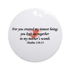 """""""You Knit Me Together"""" Ornament (Round)"""