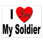 I Love My Soldier Small Poster