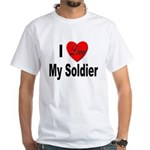 I Love My Soldier (Front) White T-Shirt