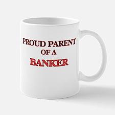 Proud Parent of a Banker Mugs