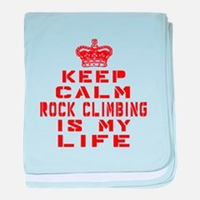 Keep Calm and Rock Climbing baby blanket